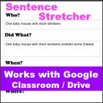 Google Classroom Sentence Stretcher Graphic Organizer